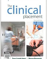 The Clinical Placement: An Essential Guide for Nursing Students, 2e (Original Publisher PDF)
