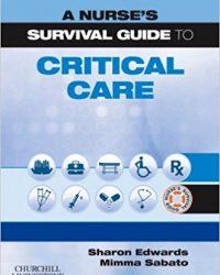 A Nurse's Survival Guide to Critical Care, 1e (Original Publisher PDF)