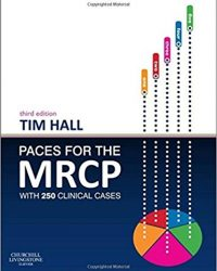 PACES for the MRCP: with 250 Clinical Cases, 3e (Original Publisher PDF)