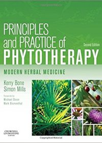 Principles and Practice of Phytotherapy: Modern Herbal Medicine, 2e (Original Publisher PDF)