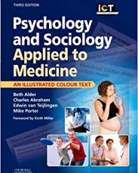 Psychology and Sociology Applied to Medicine: An Illustrated Colour Text, 3e (Original Publisher PDF)