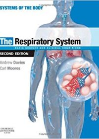 The Respiratory System: Basic Science and Clinical Conditions, 2e (Original Publisher PDF)