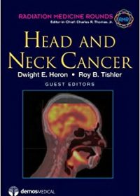 Head and Neck Cancer, 1e (Original Publisher PDF)
