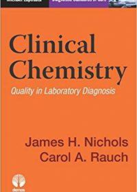 Clinical Chemistry: Diagnostic Standards of Care, 1e (Original Publisher PDF)