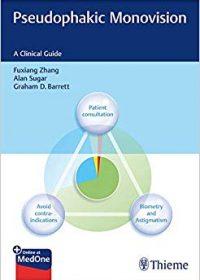 Pseudophakic Monovision: A Clinical Guide, 1e (Original Publisher PDF)