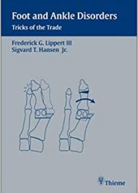 Foot and Ankle Disorders: Tricks of the Trade, 1e (Original Publisher PDF)
