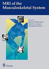 MRI of the Musculoskeletal System, 1e (Original Publisher PDF)