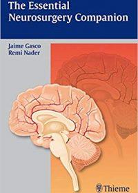 The Essential Neurosurgery Companion, 1e (Original Publisher PDF)