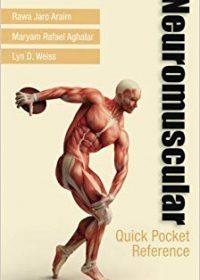 Neuromuscular Quick Pocket Reference, 1e (Original Publisher PDF)
