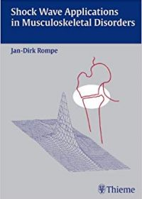 Shock Wave Applications in Musculoskeletal Disorders, 1e (Original Publisher PDF)