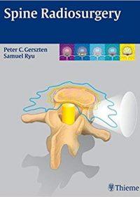Spine Radiosurgery, 1e (Original Publisher PDF)