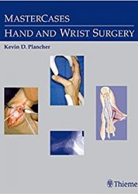 MasterCases in Hand and Wrist Surgery, 1e (Original Publisher PDF)