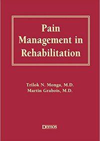 Pain Management in Rehabilitation, 1e (Original Publisher PDF)