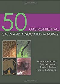 50 Gastrointestinal Cases and Associated Imaging, 1e (Original Publisher PDF)