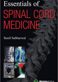 Essentials of Spinal Cord Medicine, 1e (Original Publisher PDF)