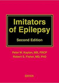 Imitators of Epilepsy, 2e (Original Publisher PDF)