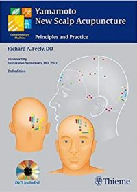 Yamamoto New Scalp Acupuncture: Principles and Practice, 2e (Original Publisher PDF)