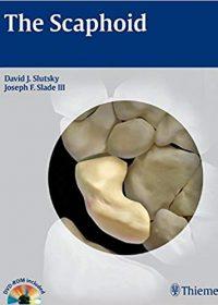 The Scaphoid, 1e (Original Publisher PDF)