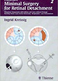 A Practical Guide to Minimal Surgery for Retinal Detachment, Volume 2, 1e (Original Publisher PDF)