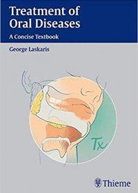 Treatment of Oral Diseases: A Concise Textbook, 1e (Original Publisher PDF)