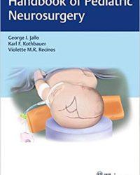 Handbook of Pediatric Neurosurgery, 1e (Original Publisher PDF)