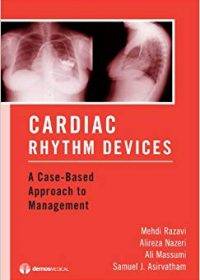 Cardiac Rhythm Devices: A Case-Based Approach to Management, 1e (Original Publisher PDF)