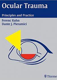Ocular Trauma: Principles and Practice, 1e (Original Publisher PDF)