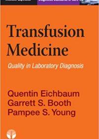 Transfusion Medicine: Diagnostic Standards of Care, 1e (Original Publisher PDF)