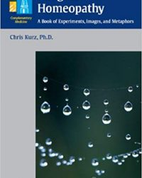 Imagine Homeopathy: A Book of Experiments, Images, and Metaphors, 1e (Original Publisher PDF)