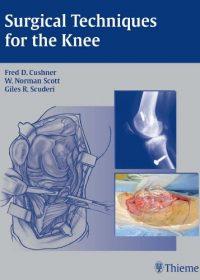 Surgical Techniques for the Knee, 1e (Original Publisher PDF)