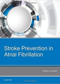 Stroke Prevention in Atrial Fibrillation, 1e (Original Publisher PDF)