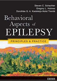 Behavioral Aspects of Epilepsy: Principles and Practice, 1e (Original Publisher PDF)
