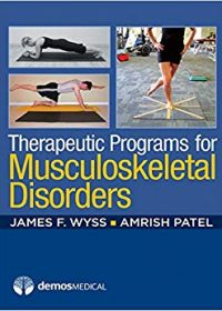 Therapeutic Programs for Musculoskeletal Disorders, 1e (Original Publisher PDF)