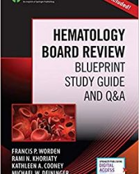 Hematology Board Review: Blueprint Study Guide and Q&A, 1e (Original Publisher PDF)