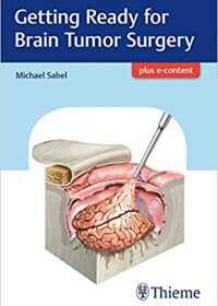 Getting Ready for Brain Tumor Surgery, 1e (Original Publisher PDF)