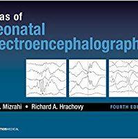 Atlas of Neonatal Electroencephalography, 4e (Original Publisher PDF)