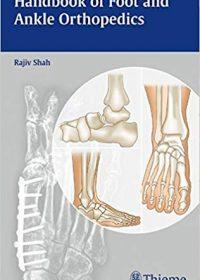 Handbook of Foot and Ankle Orthopedics, 1e (Original Publisher PDF)