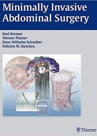 Minimally Invasive Abdominal Surgery: Laparascopic and Thoracic Surgery, 1e (Original Publisher PDF)