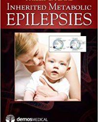 Inherited Metabolic Epilepsies, 1e (Original Publisher PDF)