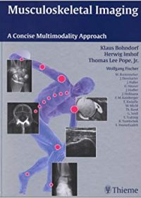 Musculoskeletal Imaging: A Concise Multimodality Approach, 1e (Original Publisher PDF)