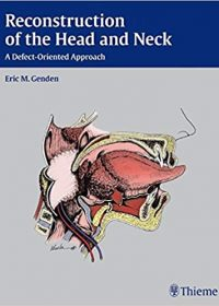 Reconstruction of the Head and Neck: A Defect-Oriented Approach, 1e (Original Publisher PDF)