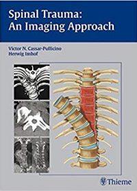 Spinal Trauma - An Imaging Approach, 1e (Original Publisher PDF)