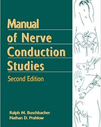 Manual of Nerve Conduction Studies, 2e (Original Publisher PDF)