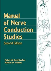 Manual of Nerve Conduction Studies, 2e (Original Publisher PDF)