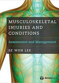 Musculoskeletal Injuries and Conditions: Assessment and Management, 1e (Original Publisher PDF)