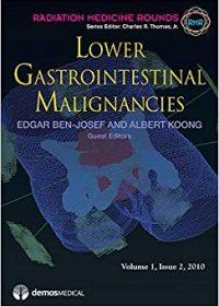 Lower Gastrointestinal Malignancies, 1e (Original Publisher PDF)