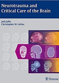 Neurotrauma and Critical Care of the Brain, 1e (Original Publisher PDF)
