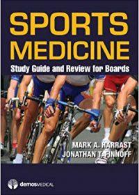 Sports Medicine: Study Guide and Review for Boards, 1e (Original Publisher PDF)