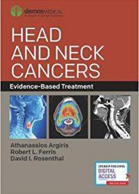 Head and Neck Cancers: Evidence-Based Treatment, 1e (Original Publisher PDF)