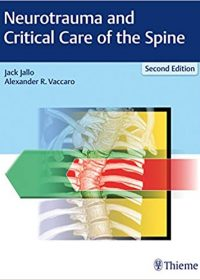 Neurotrauma and Critical Care of the Spine, 2e (Original Publisher PDF)